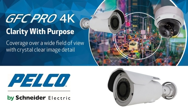 Pelco by Schneider Electric unveils GFC Professional 4K camera that provides crystal clear clarity