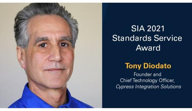 Security Industry Association To Honor Tony Diodato With 2021 SIA Standards Service Award At The Advance 2021