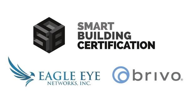 Smart Building Certification announces Eagle Eye Networks and Brivo as ecosystem partners