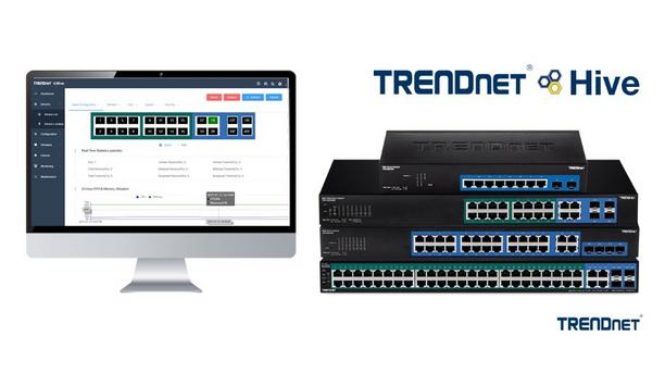 TRENDnet Inc. announces the release of TRENDnet Hive, an advanced cloud manager for centralised and remote network management
