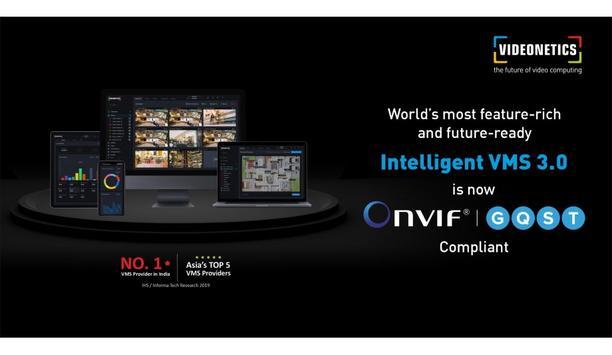 Videonetics Intelligent VMS 3.0 is now ONVIF Profile 'Q' Compliant