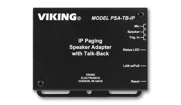Viking Electronics unveil PSA-TB-IP adapter to convert an analogue paging speaker into an IP speaker with talk-back capabilities