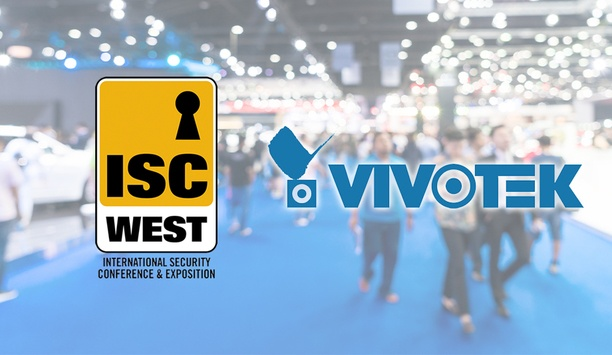 ISC West 2019: VIVOTEK To Highlight 180⁰/360⁰ Product Line And Embedded Cybersecurity Application