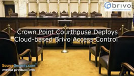 Crown Point Courthouse Deploys Cloud-based Brivo Access Control