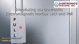 Introducing the Dortronics Electromagnetic Mortise Lock and Pull