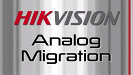 Hikvision's Turbo HD solution makes analogue to IP migration easy