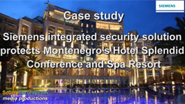Siemens integrated security solution protects Montenegro's Hotel Splendid Conference and Spa Resort