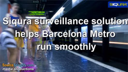 TKH Security Solutions' IP Video Surveillance Solution Helps Barcelona's Metro Run Efficiently