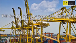 TKH Security Solutions keeps commerce afloat at the Port of Bangkok