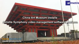 Aimetis Symphony secures China Art Museum