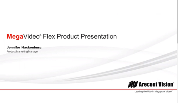 Arecont Video product sneak peek - MegaVideo Flex Presentation