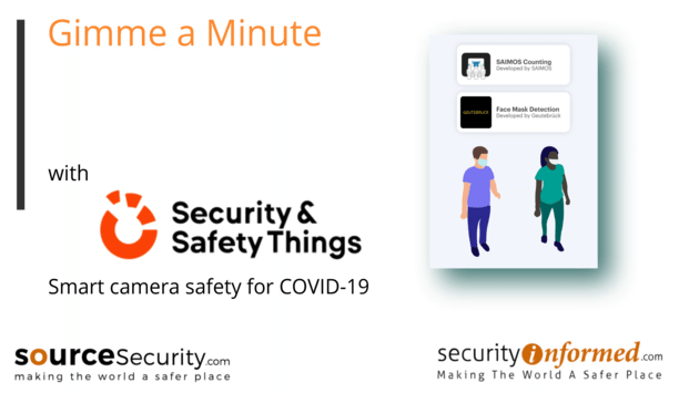 Smart camera safety for COVID-19 by Security & Safety Things