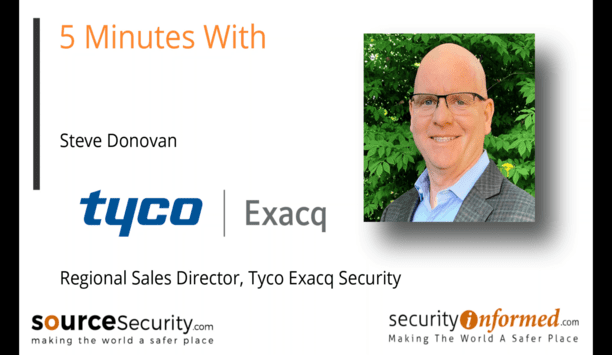 Video Management Systems: 5 Minutes With Exacq's Steve Donovan