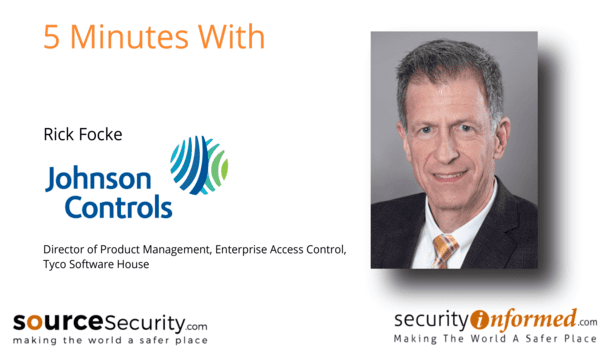 Frictionless access control: 5 minutes with Rick Focke Tyco Software House