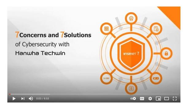 Wisenet 7 - 7 Concerns and 7 Solutions of Cybersecurity
