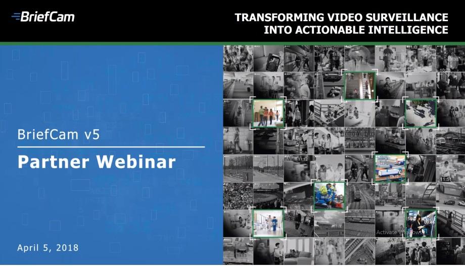 Briefcam V5 On-Demand Webinar - Transforming Video Into Actionable Intelligence